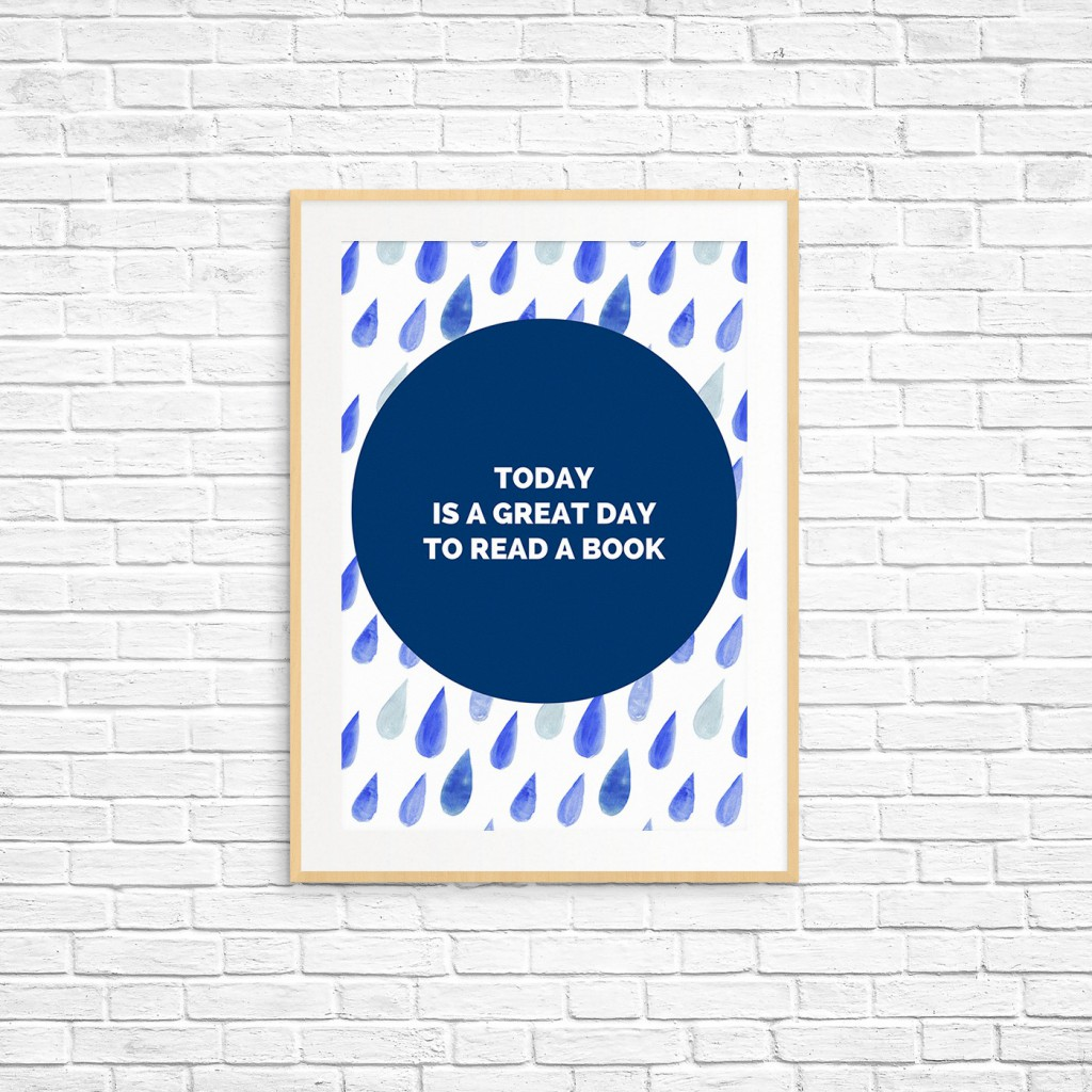 Today is a great day to read a book free printable poster