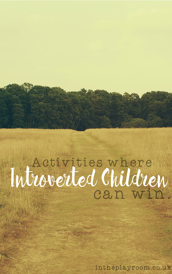 activities where introverted children can win