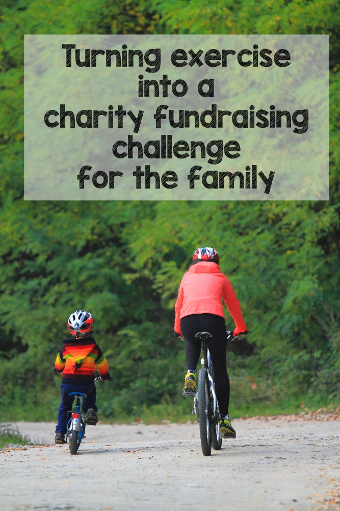 simple ideas to turn exercise into a charity fundraising challenge, great way to spend time as a family and help a cause!