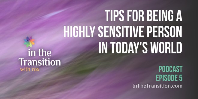 Cover art Tips for Highly Sensitive People in Today's World
