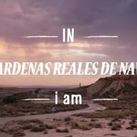 IN LAS BARDENAS REALES DE NAVARRA i am...