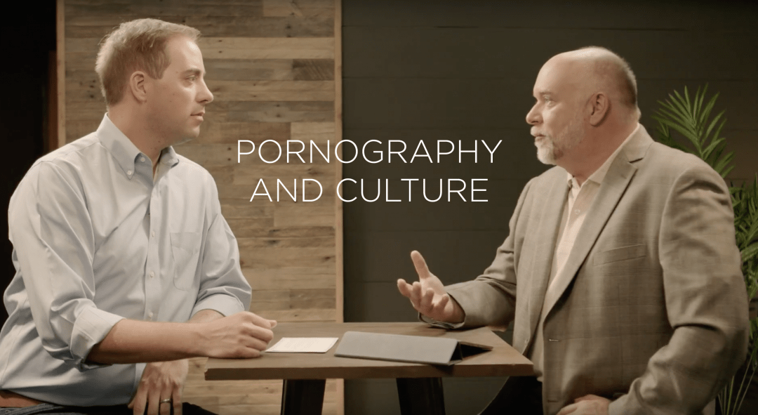 Pornography and Culture with North Point Care