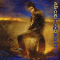 Tom Waits – Alice (Remastered) (2017)
