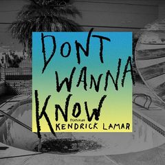 Maroon 5 – Don't Wanna Know (Remixes) (2017)