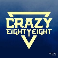 CrazyEightyEight – Covers, Vol. 2 (2017)