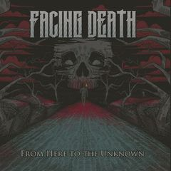 Facing Death – From Here to the Unknown (2017)