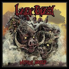 Lady Beast – Vicious Breed (2017)