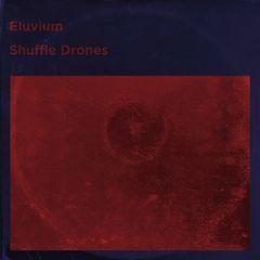 Eluvium – Shuffle Drones (2017)