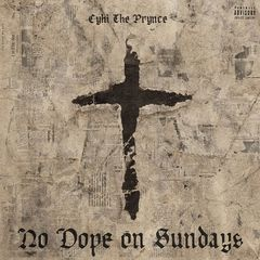 CyHi The Prynce – No Dope on Sunday (2017)