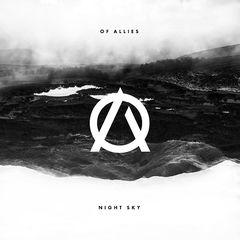 Of Allies – Night Sky (2017)