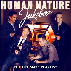 Human Nature – Jukebox: The Ultimate Playlist (2017)