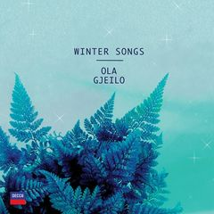 Ola Gjeilo – Winter Songs (2017)