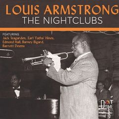 Louis Armstrong – The Nightclubs (2017)