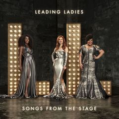 Leading Ladies – Songs from the Stage (2017)