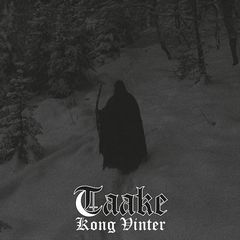 Taake – Kong Vinter (2017)