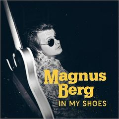 Magnus Berg – In My Shoes (2017)
