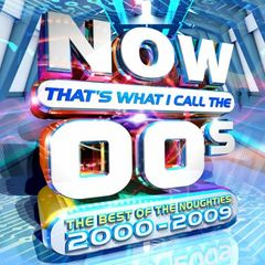 Various Artist or Bands – Now That's What I Call the 00's: The Best of the Noughties 2000-2009 (2017)