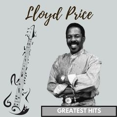 Lloyd Price – Greatest Hits (2017)