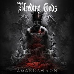 Bleeding Gods – Dodekathlon (2018)