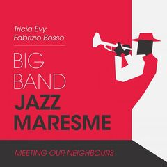 Big Band Jazz Maresma – Meeting Our Neighbours (2018)