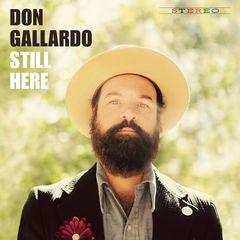 Don Gallardo – Still Here (2018)