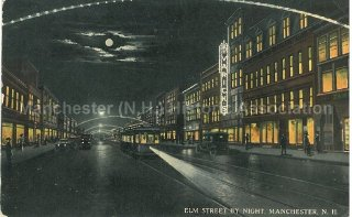 Photo Courtesy of Manchester Historic Association |Elm St. By Night