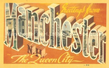 Photo courtesy of Manchester Historic Association | Greetings from Manchester