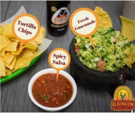 El Rincon   Fresh guacamole. spicy salsa, and homemade tortilla chips
