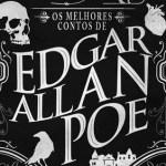 Os Melhores Contos de Edgar Allan Poe – Edgar Allan Poe (Edições Saída de Emergência)