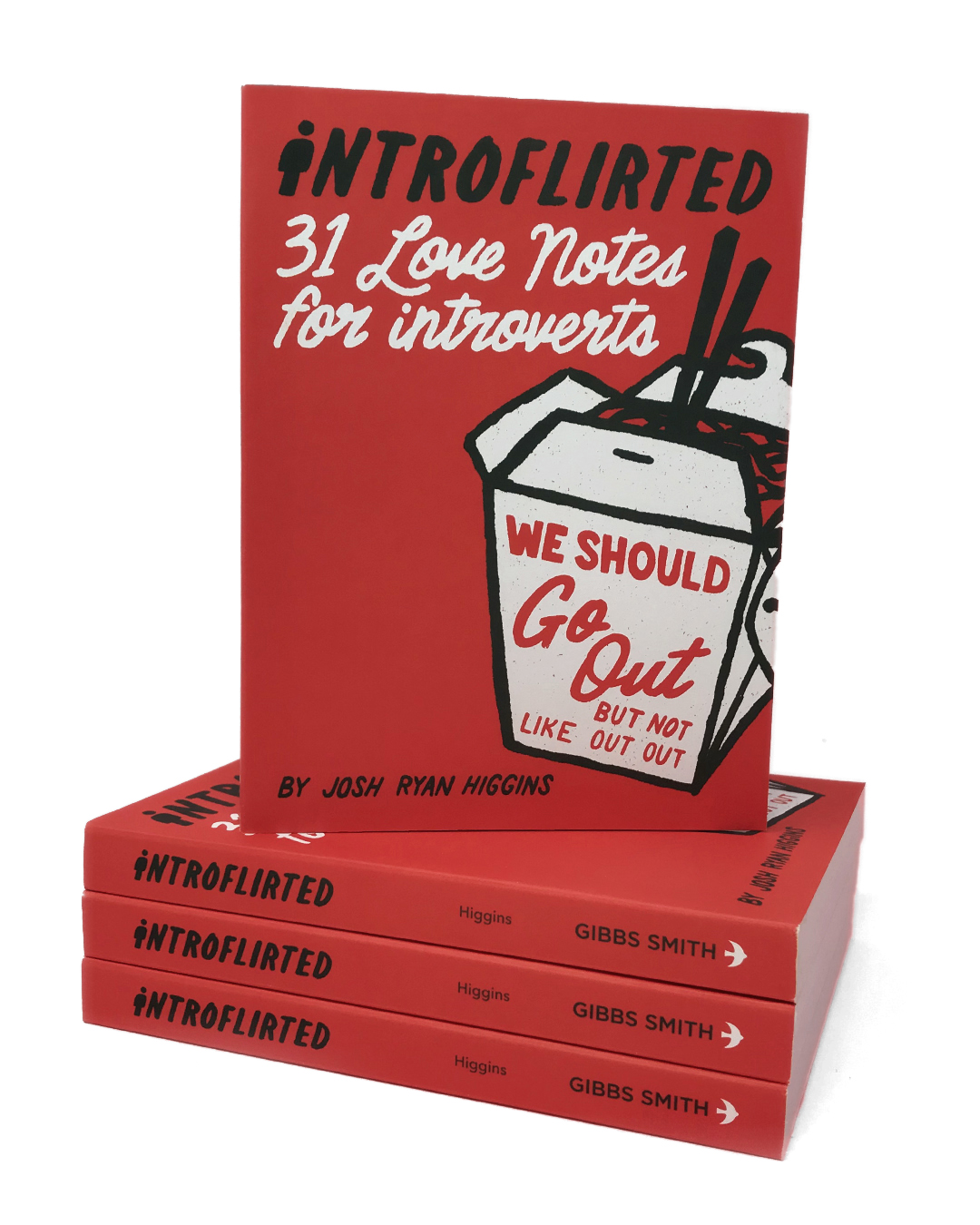 Introflirted: 31 Love Notes for Introverts by Josh Ryan Higgins