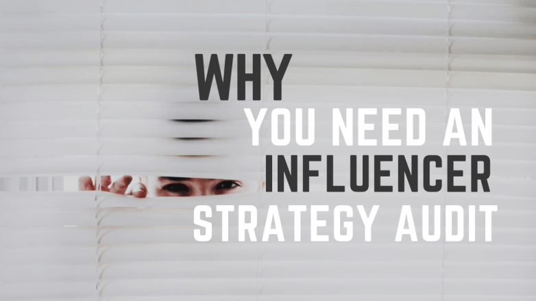 Influencer Strategy Audit