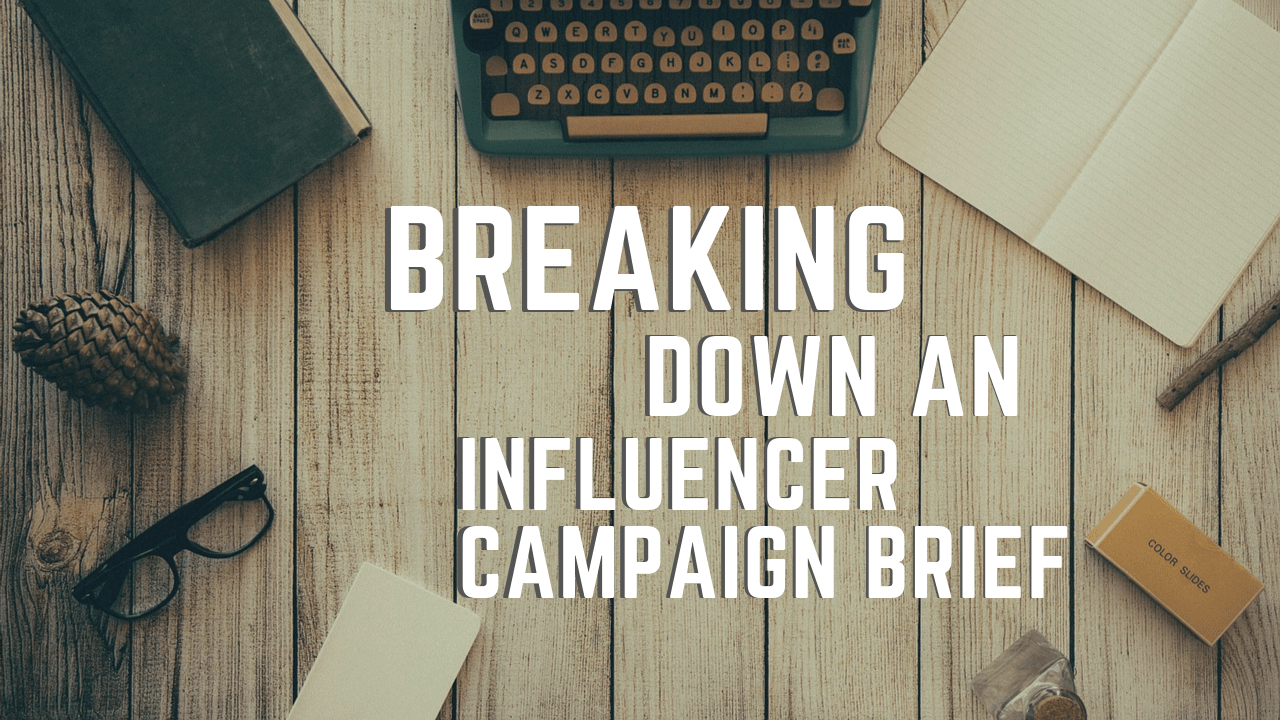 Influencer campaign brief