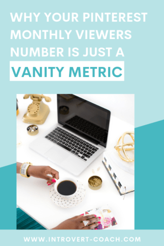 Why Your Pinterest Monthly Viewers Number is Just a Vanity Metric