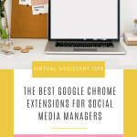 Google Chrome Extensions for Social Media Managers