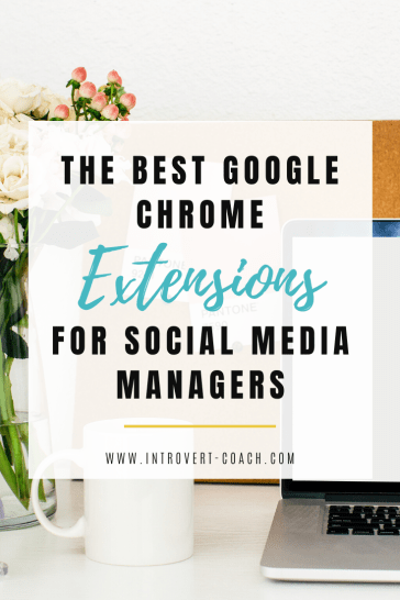 The Best Google Chrome Extensions for Social Media Managers