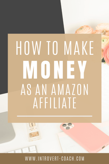 How to Make Money as an Amazon Affiliate