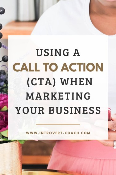 Using a Call to Action When Marketing Your Business