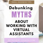 Common Myths About Working With a Virtual Assistant
