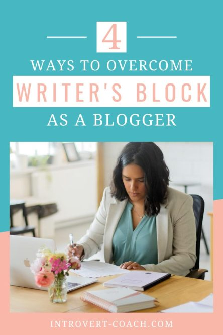 4 Ways to Overcome Writer's Block as a Blogger