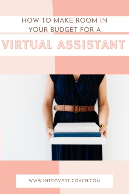 How to Make Room in Your Budget for a Virtual Assistant