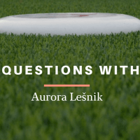 5 Questions With...Aurora Lešnik