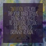 Intuition Lets You Tap Your Inner Genius…