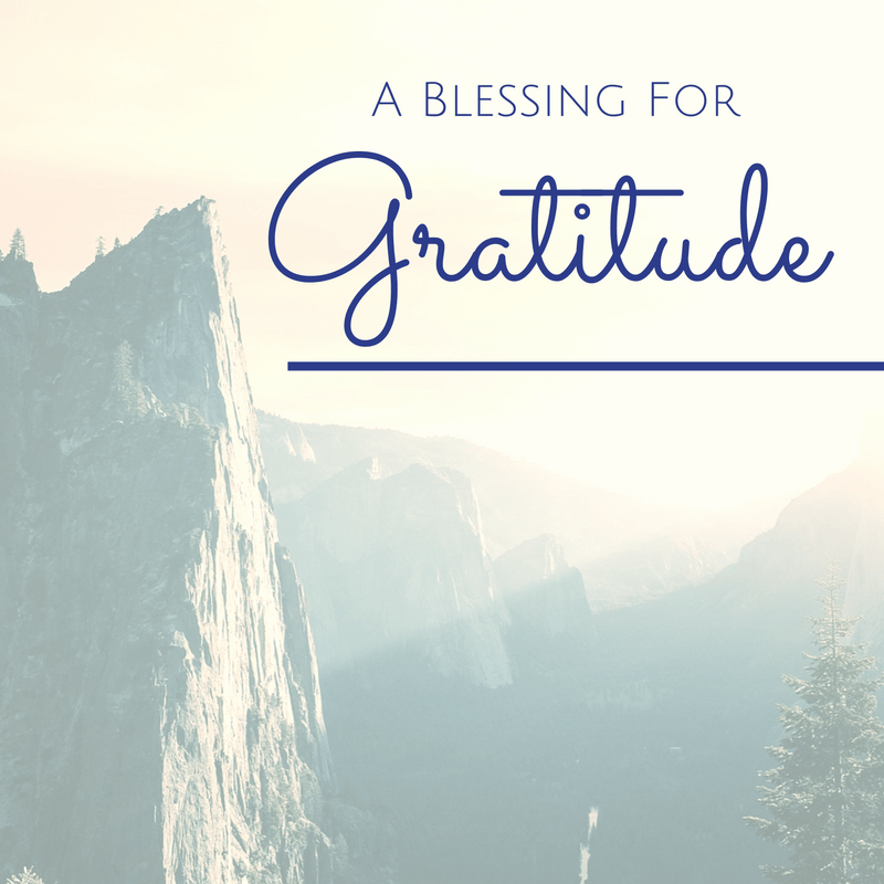 A Blessing for Gratitude