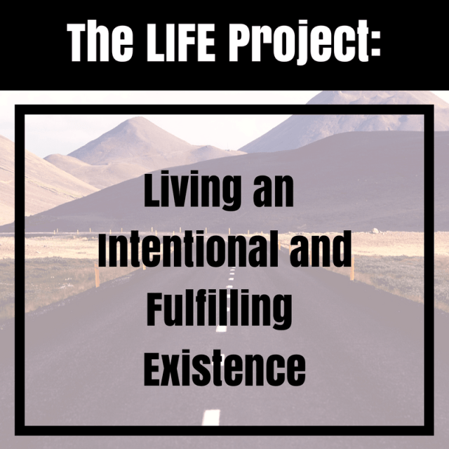 The LIFE Project: April – Looking Inward
