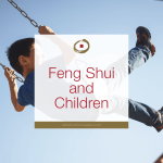 Feng Shui and Children