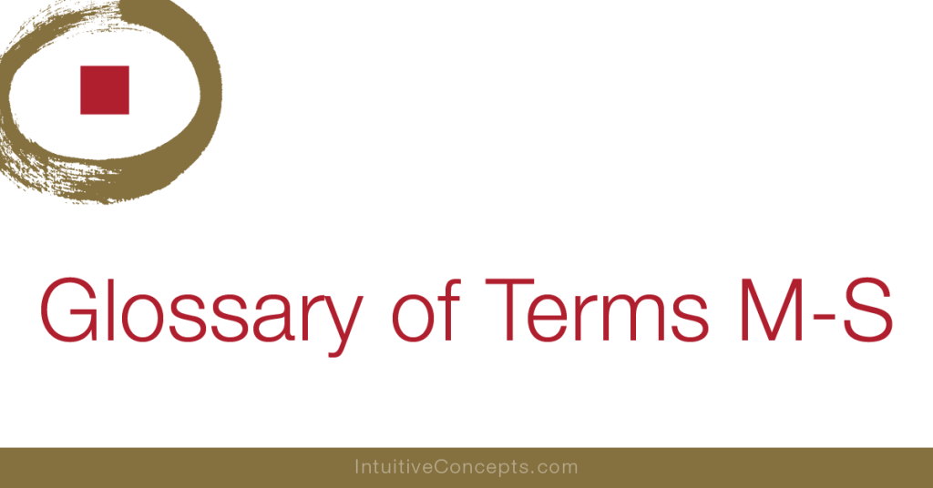 Glossary of Terms M-S