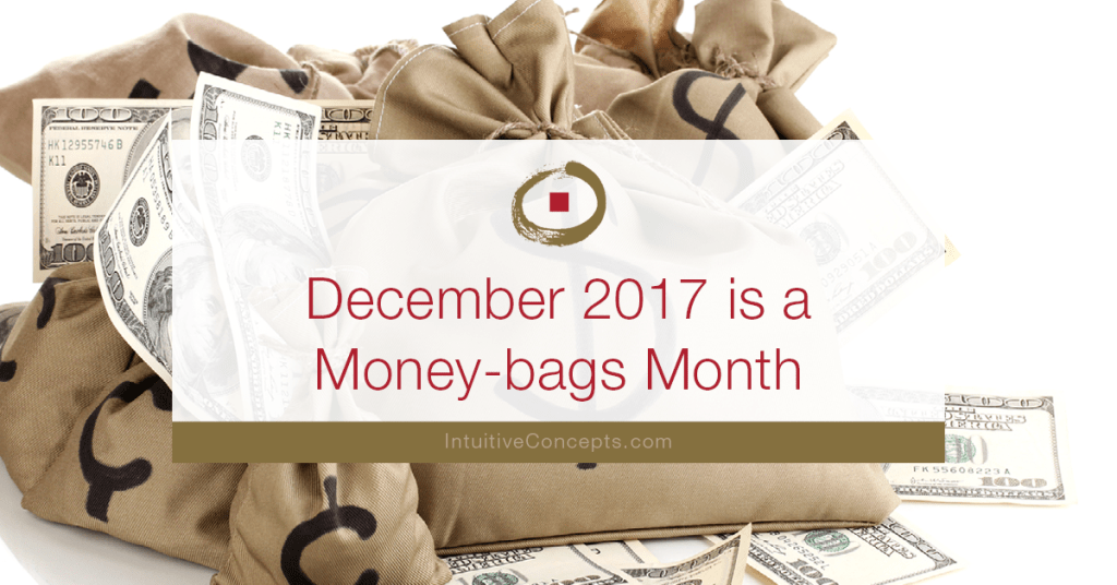 December 2017 Money-bags Month