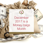 December 2017 Money-bags Month