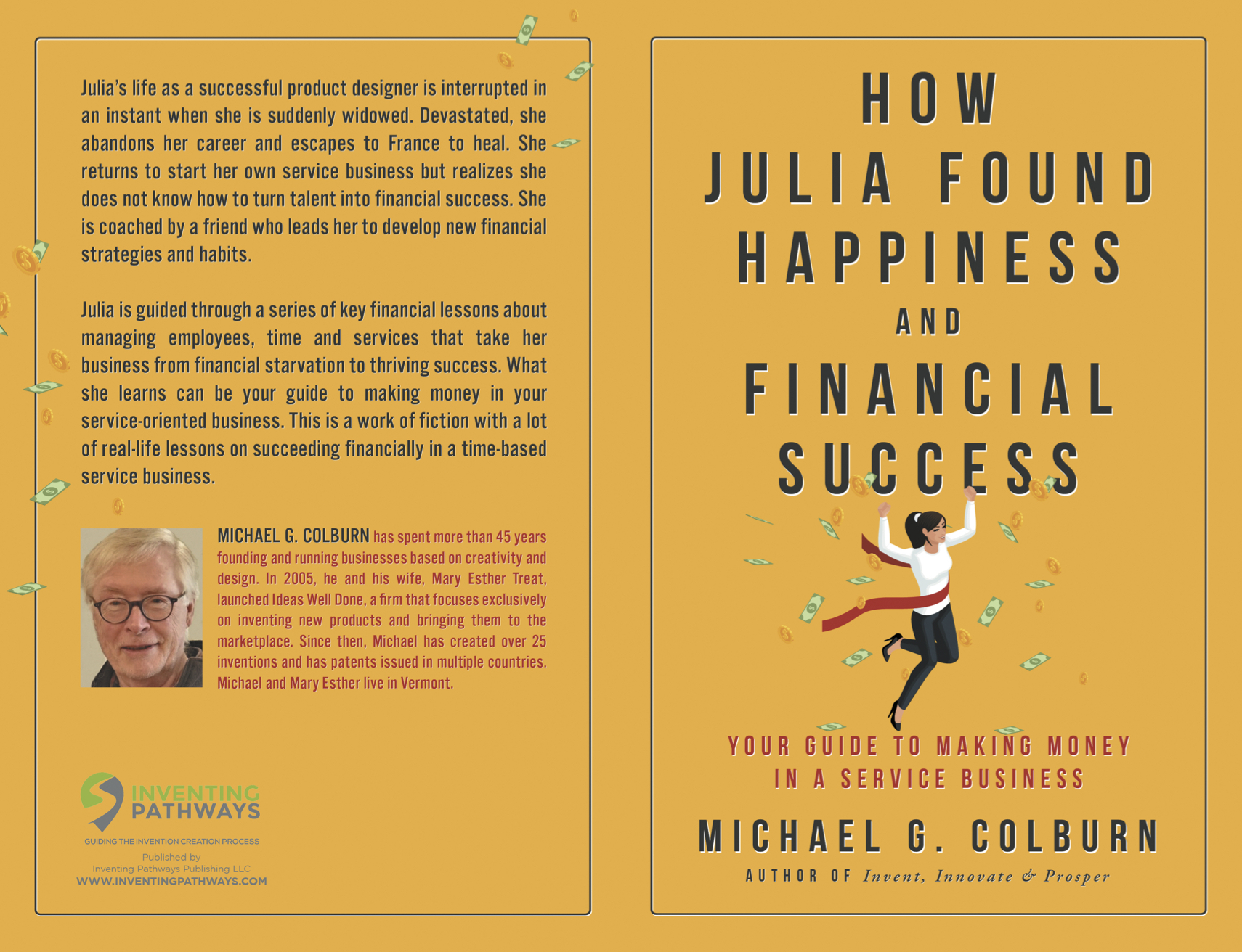 How Julia Found Happiness and Financial Success