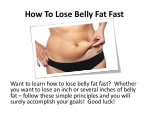 Quickly Lose Belly Fat